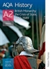 British Monarchy the Crisis of State 1642 to 1689 AQA History A2 Unit 3 Student Book (Nelson Thornes)