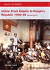 CHINA from Empire to Peoples Republic 1900 to 1949 (Second Edition)