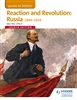 REACTION AND REVOLUTION Russia 1894 to 1924 (Fourth Edition)