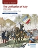 The Unification of Italy 1789 to 1896 (Fourth Edition)