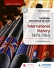 Cambridge International AS Level History: International History 1870-1945 Coursebook