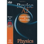 Revise A2 Physics Complete Study and Revision Guide (Letts)