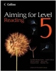 Aiming for Level 5 Reading  Student Book