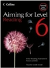 Aiming for Level 6 Reading  Student Book