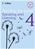 Aiming for Level 4 Speaking and Listening Student Book