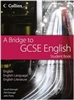 A Bridge to GCSE English Student Book (Collins)