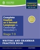 Complete English as a Second Language for Cambridge Lower Secondary: Writing & Grammar Practice Book