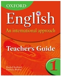 OXFORD English An International Approach Teachers Guide 1