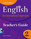 OXFORD English An International Approach Teachers Guide 2