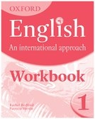 OXFORD English An International Approach Workbook 1