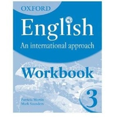OXFORD English An International Approach Workbook 3