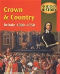 HODDER HISTORY Crown and Country Britain 1500 to 1750