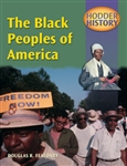HODDER HISTORY The Black Peoples of America