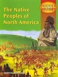 HODDER HISTORY The Native Peoples of North America
