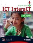 ICT InteraCT for KS3 Pupils Book 1 with CD