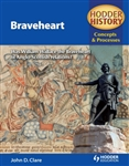 HODDER HISTORY Concepts and Processes BRAVEHEART