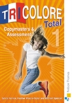 Tricolore Total 1 Copymasters and Assessment
