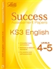 KS3 Success ASSESSMENT PAPERS English Level 4 to 5 (Letts)