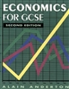 Economics for GCSE (Second Edition)