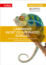 Cambridge IGCSE Co-ordinated Sciences Teachers Guide