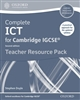 Complete ICT for Cambridge IGCSE Teacher Pack (2nd Edition)