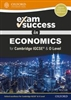 Exam Success in Economics for Cambridge IGCSE and O Level Revision Guide