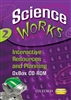 Oxford - Science Works: 2: Interactive Resources & Planning OxBox CD-ROM
