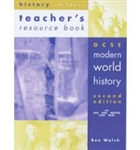 GCSE Modern World History second edition Teachers Resource Book