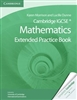 Cambridge IGCSE Mathematics: Extended Practice Book
