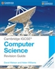 Cambridge IGCSE and O Level Computer Science Revision Guide