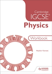 Cambridge IGCSE Physics Workbook (3rd Edition)