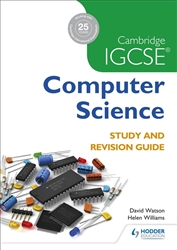 Cambridge IGCSE and O Level Computer Science Study and Revision Guide