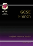 GCSE French Complete Revision & Practice with Audio CD