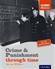 Crime & Punishment (Oxford GCSE History) Student Book