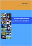 INVESTING IN DEVELOPMENT A Practical Plan to Achieve the Millennium Development Goals