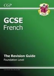 GCSE French Revision Guide - Foundation