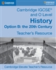 Cambridge IGCSE and O Level History Option B: the 20th Century Teachers Resource (Digital) (2nd Edition)