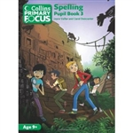 Collins Primary Focus Spelling Pupil Book 3