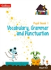 TREASURE HOUSE 1 Vocabulary, Grammar Punctuation Pupil Book