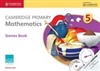 Cambridge Primary Mathematics 5 Games Book with CD-ROM