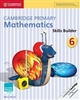 Cambridge Primary Mathematics 6 Skills Builder
