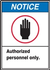 Notice Label Authorized PersonnelOnly