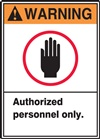 Warning Label AuthorizedPersonnelOnly