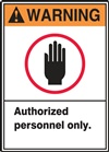 Warning Label AuthorizedPersonnel