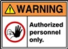Warning Label AuthorizedOnly