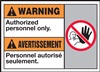 Warning Label AuthorizedPersonnelArea