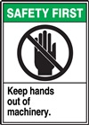 Safety Label Keep Hands Out Of Machinery