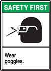 Safety Label Wear Goggles