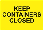 Keep Containers Closed