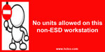 No Units Allowed On This Non-ESD Workstation Label
